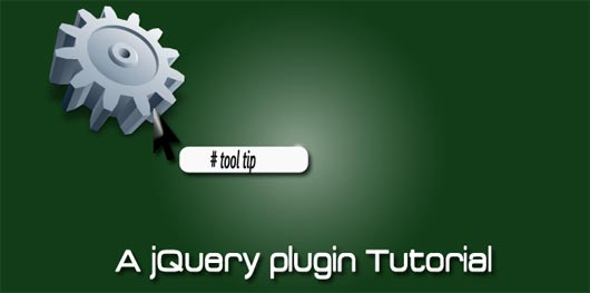 A Simple jQuery tooltip plugin tutorial