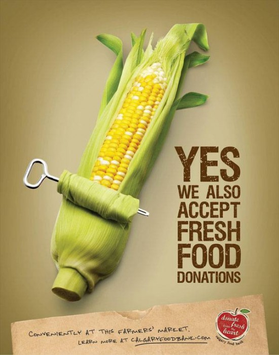 Calgary Food Bank: Yes we also accept fresh food donations Print Ad For Inspiration