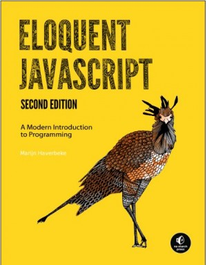 Eloquent JavaScript --  Marijn Haverbeke - Free Ebooks for Desingers and Developers